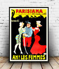 Parisiana (2) : Vintage French advertising , poster, Wall art, reproduction.