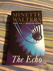 THE ECHO by Minette Walters, pb english, 428 pages, THE NO. 1 BESTSELLER