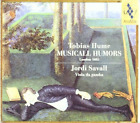 Musicall Humors (Savall) (UK IMPORT) CD NEW