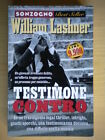 Testimone contro	Lashner William	Sonzogno	best seller	Libro giallo thriller 202