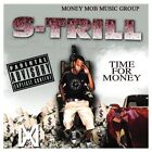 S-Trill-Time for Money (Money Mob Music Group) (US IMPORT) CD NEW