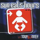 Sun Eats Hours-Tour All Over (US IMPORT) CD NEW