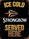 STRONGBOW CIDER ICE COLD METAL SIGN, 2 Sizes Available ideal for bar, Man Cave