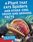 Duling Kaitlyn-A Plant That Eats Spiders And Other Cool Green-And-Gro BOOK NUOVO