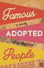 Stephens Alice-Famous Adopted People (US IMPORT) BOOK NEW