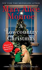 Monroe Mary Alice-A Lowcountry Christmas (US IMPORT) BOOK NEW