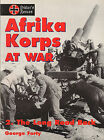 Afrika Korps at War Vol. 2  The Long Road Back by George Forty