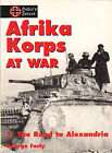 Afrika Korps at War Vol. 1 The Road to Alexandria by George Forty