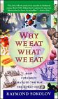 Why We Eat What We Eat : How Columbus Changed the Way the World Eats-ExLibrary