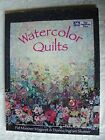 Watercolor Quilts Donna Slusser Pat Magaret 1993 Softcover quilting pattern book