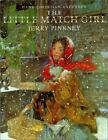 The Little Match Girl by Andersen, Hans Christian , Hardcover
