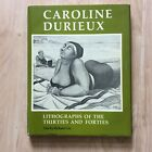 Caroline Durieux Lithographs Of The Thirties And Forties Book Autograph