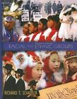 Racial and Ethnic Groups, 11th Edition by Schaefer, Richard T.