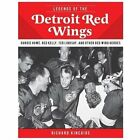 Legends of the Detroit Red Wings: Gordie Howe, Alex Delvecchio, Ted Lindsay, and $6.7 USD on eBay