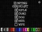 Hunting Checklist Funny Car Sticker Window Vinyl Decal Redneck Duck Buck Bow