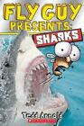 Fly Guy Presents: Sharks (Scholastic Reader: Level 2) by Tedd Arnold.