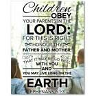 Children, Obey Your Parents in the Lord, Ephesians 6:1-3 Bible Verse Ready To Ha
