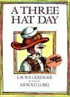 A Three Hat Day [Reading Rainbow Books] by Geringer, Laura , Paperback