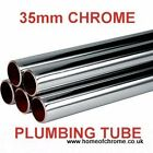 35mm Chrome Plumbing Tube 35mm Chrome Tube Lengths from 1300mm to 2000mm