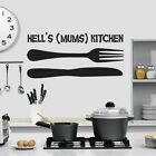 Kitchen Themed Wall Art - Hells (Mums) Kitchen - Humourous Kitchen Design