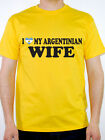 I LOVE MY ARGENTINIAN WIFE - Argentina / South America Themed Mens T-Shirt