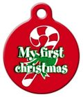 MY FIRST CHRISTMAS - Custom Personalized Pet ID Tag for Dog and Cat Collars