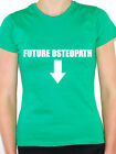 OSTEOPATH FUTURE - Health Care / Pregnant / Pregnancy Themed Womens T-Shirt