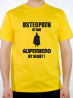 OSTEOPATH BY DAY SUPERHERO - Healing / Health / Novelty Themed Mens T-Shirt