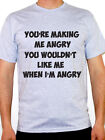 YOU'RE MAKING ME ANGRY - Superhero Quote / Fun / Novelty Themed Mens T-Shirt