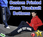 Men's Tracksuit Bottoms - Custom Printed Personalised -  Add Your Text or Logo