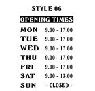 Opening Hours Times Shop Window Sign Style 06 Wall Vinyl Sticker Small Decal