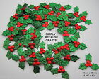 Packs of 25, 50, 100 & 200 -  HOLLY & BERRIES - fabric Christmas embellishments