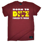 Born To Dive Forced To Work T-SHIRT Scuba diving funny birthday gift present