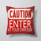 Caution Enter At Own RisK  Cushion Covers Pillow Cases Decor Inner