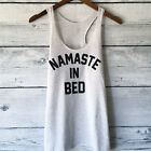 Namaste in Bed Yoga Racerback Tank Top for Women - NEW - (S,M,L)