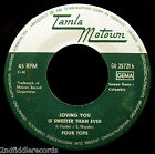 THE FOUR TOPS-Loving You Is Sweeter Than Ever-Soul German Import 45-TAMLA MOTOWN
