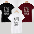 WITCH BETTER HAVE MY CANDY T-SHIRT - HALLOWEEN FUNNY SARCASTIC LADIES AND MENS