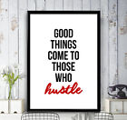 Good Things Come - Poster Print Motivational Wall Art Home Decor A3 A2 A1 A0+