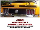 GE-803 1970 FORD MUSTANG - MACH 1 TRUNK STRIPE - DECAL or PAINT STENCIL KIT