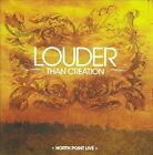 Louder Than Creation North Point Live Various Artists CD 2007 Praise & Worship