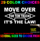 Move Over For Tow Trucks Its The Law Decal Sticker Emergency Vehicle Look Twice