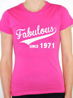 FABULOUS SINCE 1971 - Birth Year /Birthday Gift / Novelty Themed Women's T-Shirt