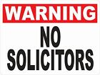 Warning No Solicitors Sign. w options. Deter Soliciting Handbills on Property