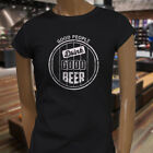 GOOD PEOPLE DRINK GOOD BEER PARTY ALCOHOL HUMOR Womens Black T-Shirt