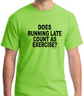 Bayside Made USA T-shirt Does Running Late Count As Exercise