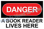 10x6  Danger Sign *10 Versions*