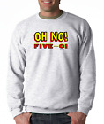 Long Sleeve T-shirt Unique Oh No Five-O 50th Birthday 50 Fifty