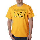 Bayside Made USA T-shirt My Parents Said Could Be Anything Became Lazy