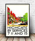 Highgate : Vintage Bus service advertising , Wall art , poster, Reproduction.