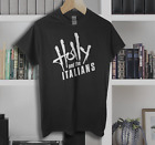 Holly and the Italians t shirt